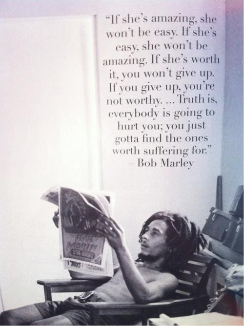 worth-suffering-for-quote-bob-marley (1)